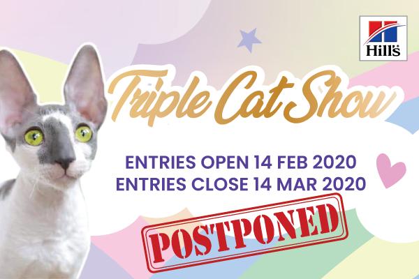 Triple Cat Show Postponed